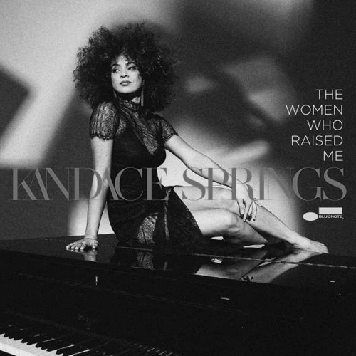 Kandace Springs - The Woman Who Raised Me