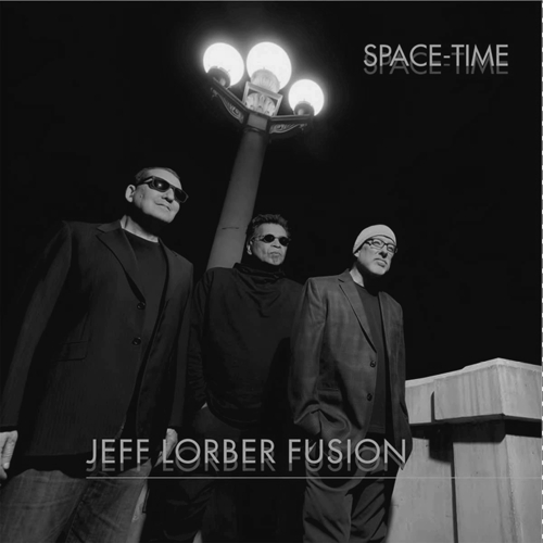 Jeff Lorber Fusion - Space Time